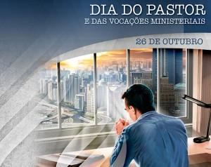 26 de Outubro, Dia do Pastor