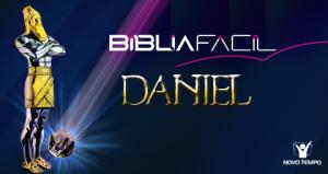 Programa-Biblia-Facil-explora-o-conteudo-do-livro-de-Daniel
